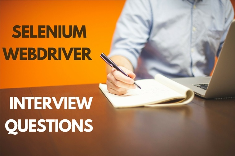 SELENIUM WEBDRIVER INTERVIEW QUESTIONS