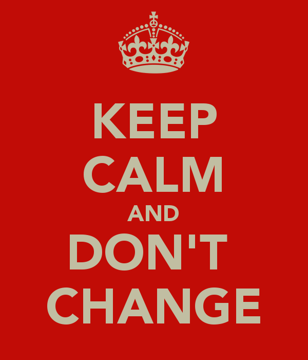 Keep-calm-and-don-t-change-7